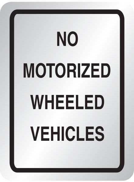 No motorized wheeled vehicles sign