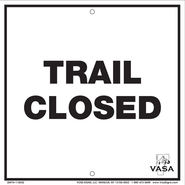 Vermont trail closed sign