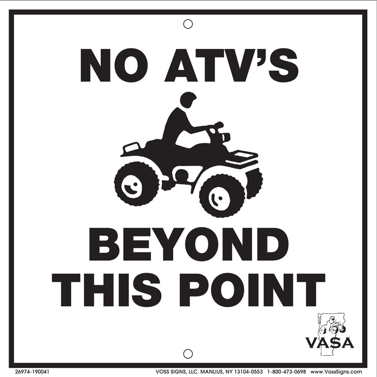 Vermont no ATVs beyond this point sign